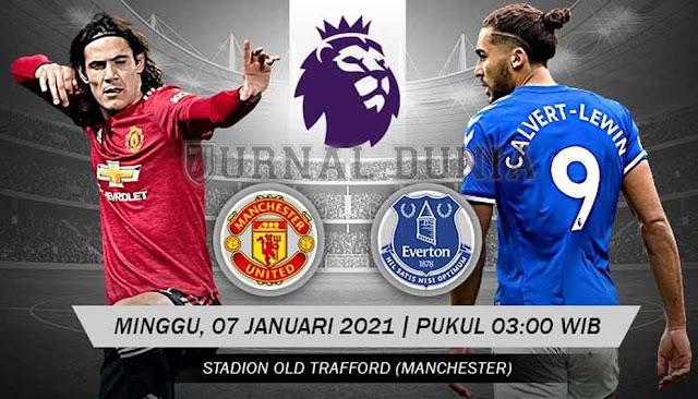 Prediksi Manchester United vs Everton, Minggu 07 Februari 2021 Pukul 03.00 WIB @ Mola TV