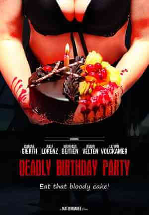 Download [18+] Deadly Birthday Party (2014) English 480p 340mb || 720p 653mb