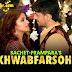 Khwabfaroshi Lyrics - Sachet Tandon, Parampara Thakur | Jabariya Jodi