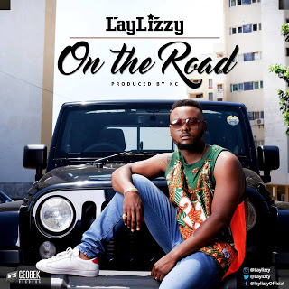 LayLizzy - On The Road (Prod. By KC) (2o16) [DOWNLOAD]