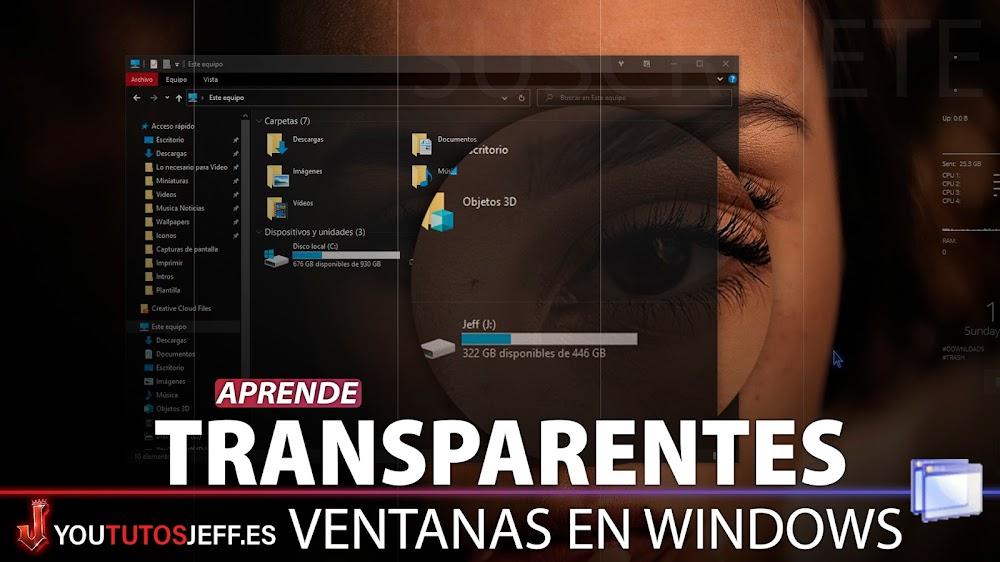 Poner Ventanas Transparentes en Windows 10, 8, 7, Vista y XP
