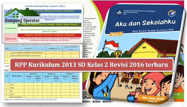 RPP Kurikulum 2013 SD Kelas 2 Revisi 2016 terbaru