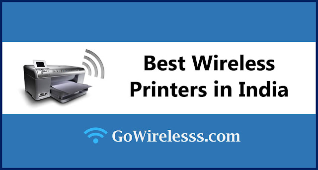 Best Wireless Printers for home use in India
