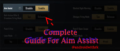 Complete Guide For Aim Assist | Androidwithrk