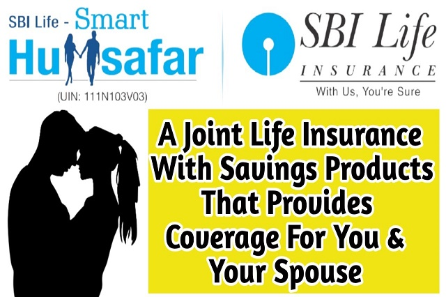 Read every scheme related to SBI Life Saving Plan here