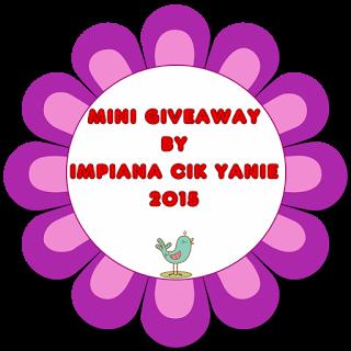 http://impianacikyaanie.blogspot.my/2015/09/mini-giveaway-by-impiana-cik-yanie-2015.html