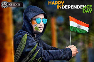 Bholoo Edits Blogs CB Edit Happy Independence Day Photo Editing 2018