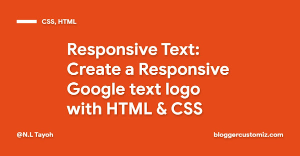 Responsive Text: Create a Responsive Google text logo with HTML & CSS