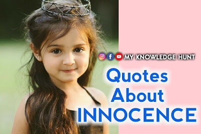 Quotes About Innocence, innocence quotes