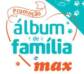 Promoção Ração MAX 2020 Compre Ganhe Álbum Família Sem Sorteio