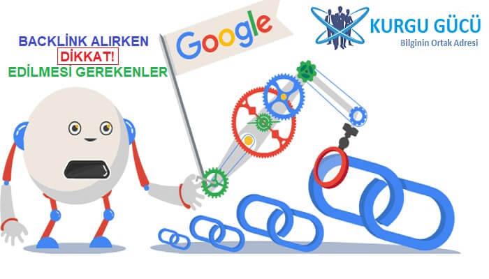 SEO İçin Siteye Backlink Alırken Dikkat Edilmesi Gerekenler!! - Kurgu Gücü
