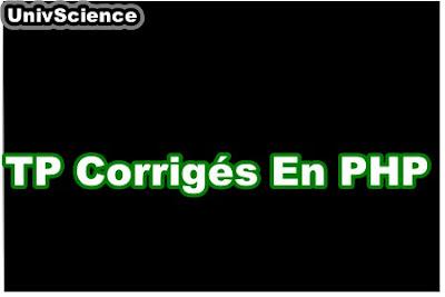 TP Corrigés en PHP.