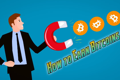 How to Earn Bitcoins ?