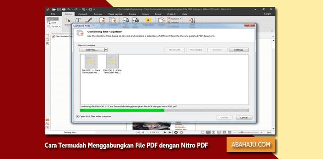 Cara Termudah Menggabungkan File PDF dengan Nitro PDF