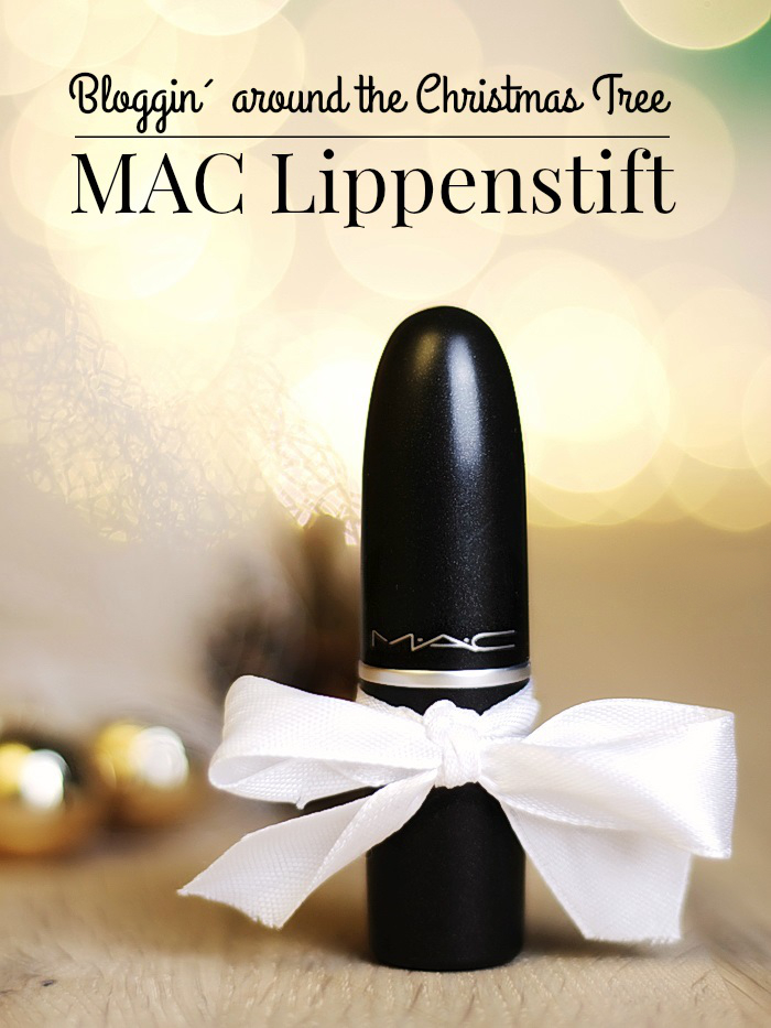 Blogging around the christmas tree 2017 MAC Lippenstift
