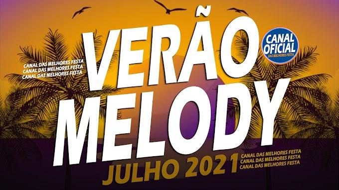 SET DE VERÃO MELODY - ROCK DOIDO 2021 ATUALIZADO MUSICAS NOVAS FAZ O PIX - CANAL DAS MELHORES FESTA