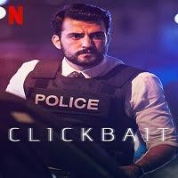 Clickbait (2021) Hindi S01 Hindi TV Series Watch Online Movies
