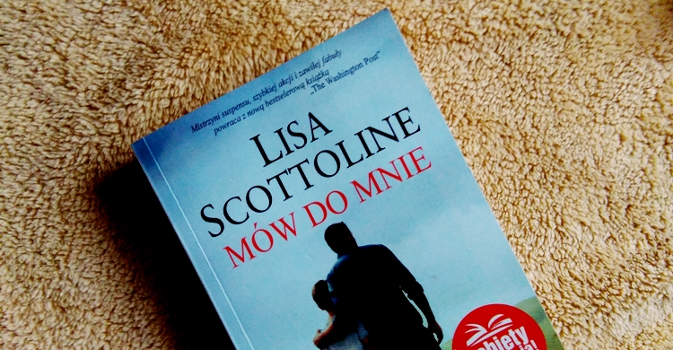Mów do mnie, Lisa Scottoline