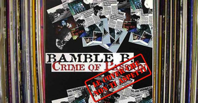 Storia e origine di ''Crime of passion'' dei Bamble B del 2000