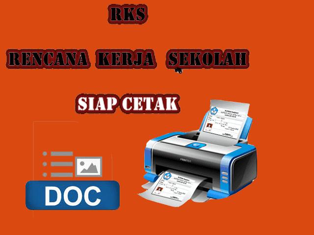 Download Rencana Kerja Sekolah ( RKS ) Mudah Diedit dan Siap Cetak Format Words