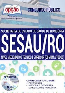 Apostila Impressa SESAU RO 2017 PDF grátis - Técnico em Enfermagem - Download aqui