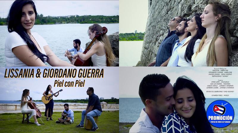 LISSANIA & Giordano Guerra - ¨Piel con Piel¨ - Videoclip - Director: Rubén Piña. Portal Del Vídeo Clip Cubano. Música cubana. Canción. Cuba.