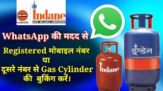 How To Book Indane LPG Gas Cylinder Through WhatsApp