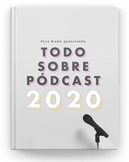 Libro Todo Sobre Pódcast - Manual completísimo sobre Podcasting