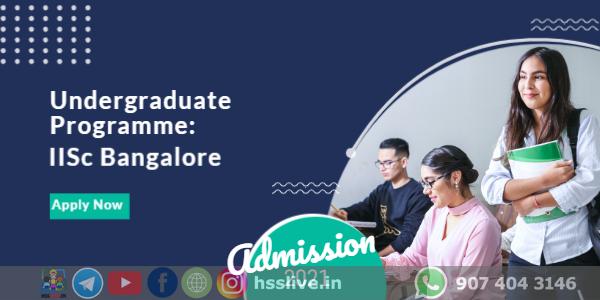 IISc Bangalore Admission 2021
