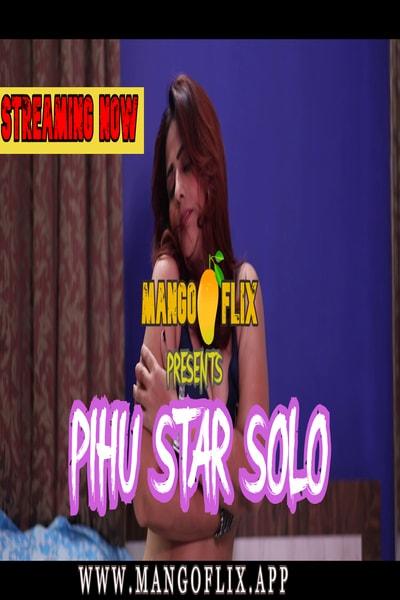 Pihu Star Solo (2021) Hindi   Mangoflix Hot solo Video   720p WEB-DL   Download   Watch Online