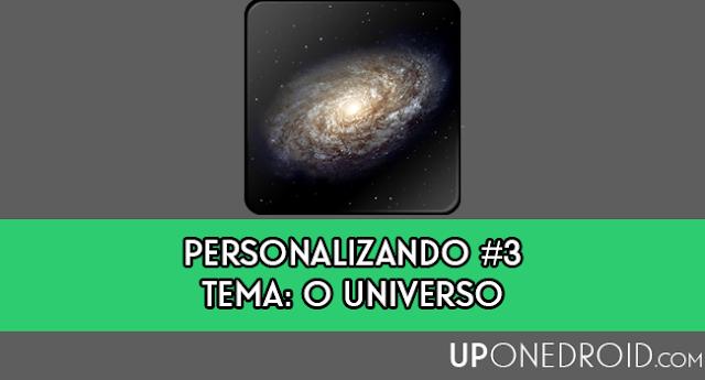 Personalizando #3 - Tema: O Universo