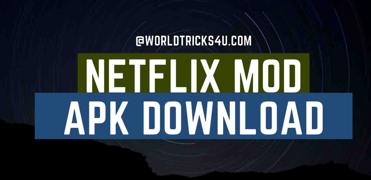 Netflix Mod Apk Download For Android And Ios In Hindi