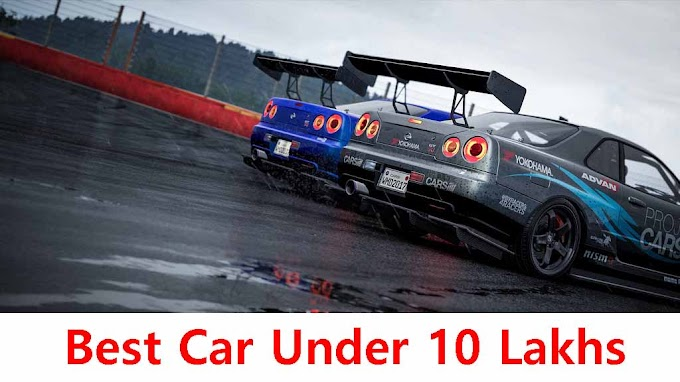 Best Car Under 10 Lakhs in India 2020
