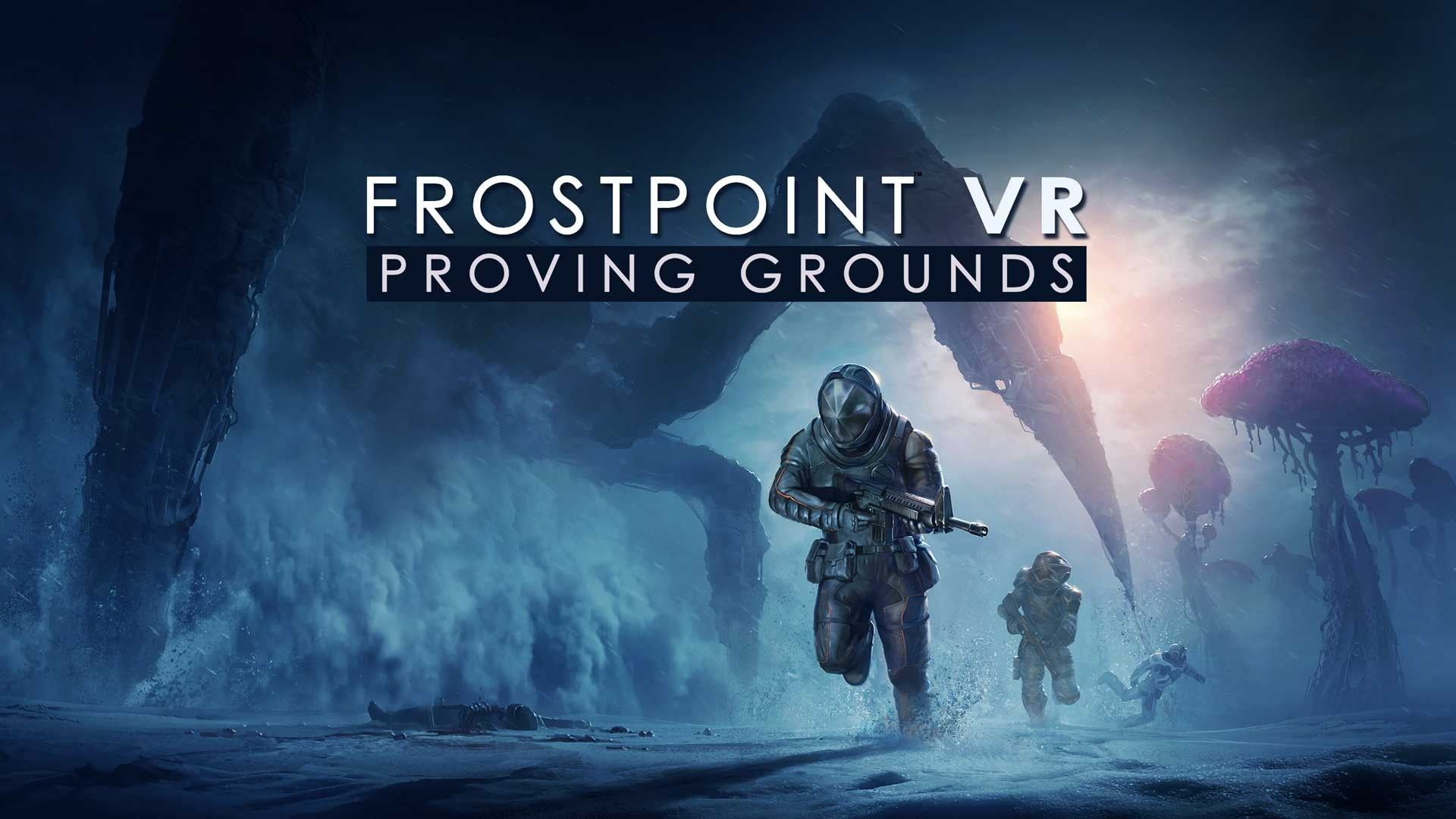 Lock and Load! Frostpoint VR: Proving Grounds Officially Launches Today
