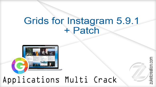 Grids for Instagram 5.9.1 + Patch
