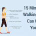"Include Walking Exercise In Your Daily Routine And Be Amazed Of The Results ""It Will Help You Live Longer"""
