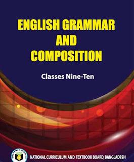 নবম-দশম শ্রেণির ইংরেজি গ্রামার বই pdf |Nine-Ten English Grammer And Composition Pdf