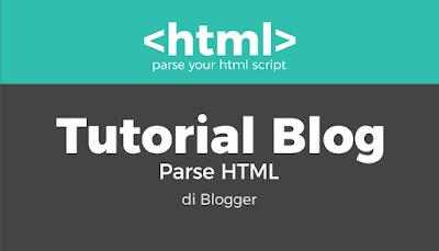 Cara Buat Parse HTML di Blogger