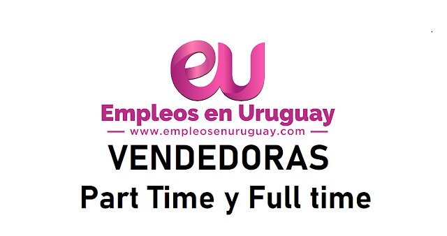 Vendedoras - Full Time y Part Time