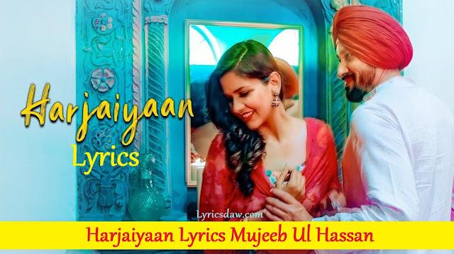 Harjaiyaan Lyrics Mujeeb Ul Hassan