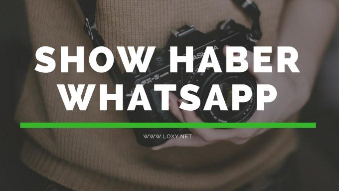 Show Haber Whatsapp İhbar Hattı