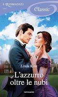 http://blog.librimondadori.it/blogs/iromanzi/2019/10/25/lazzurro-oltre-le-nubi-di-linda-kent-classic-1193/