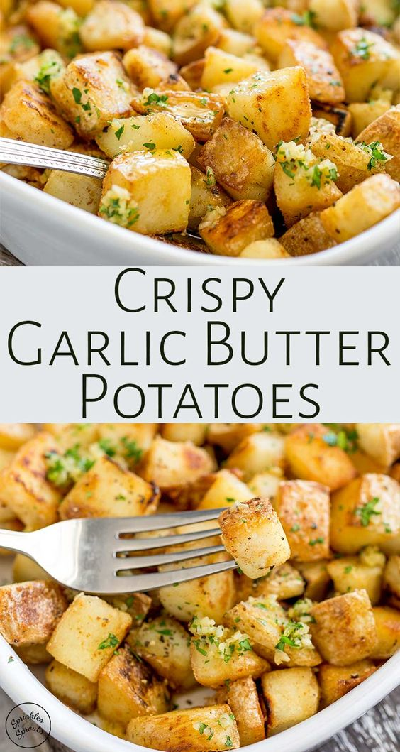Best Crispy Garlic Butter Potatoes