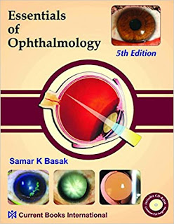 Essentials of Ophthalmology- Samar K Basak - 5th Editon pdf free download