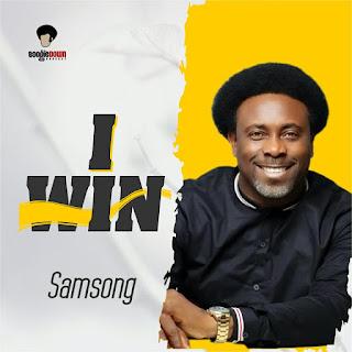 LYRICS: Samsong - I Win