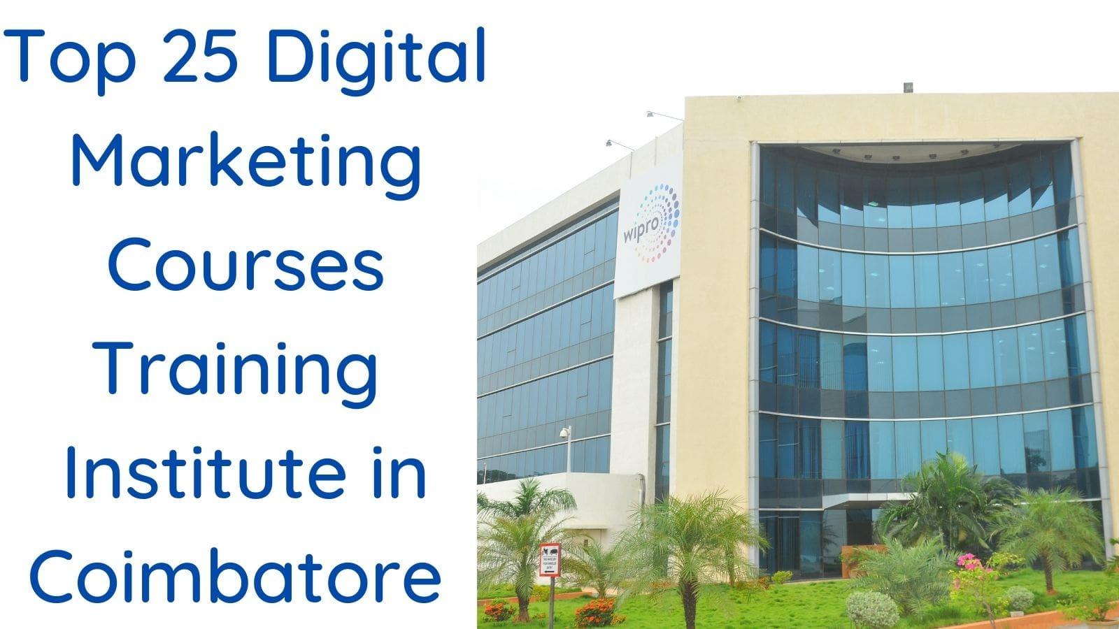 Top 25 Digital Marketing Courses Training Institute in Coimbatore