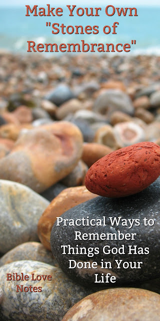 Make Your Own Stones of Remembrance - Joshua Did and So Can You