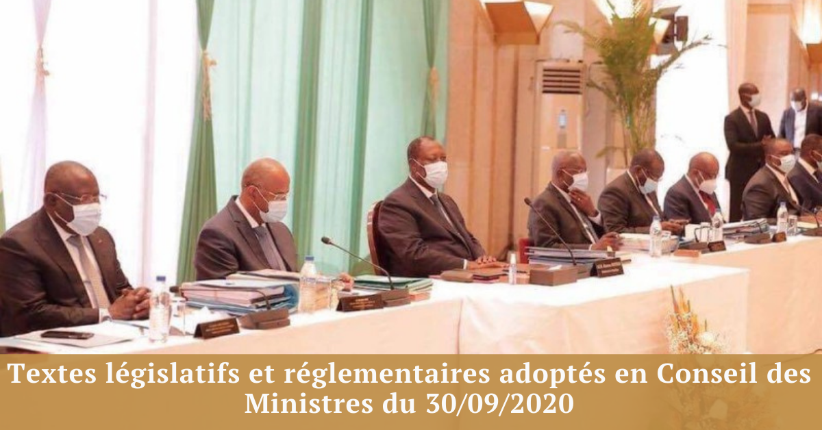 Lois et décrets adopté en Conseil des Ministres du 30/09/2020