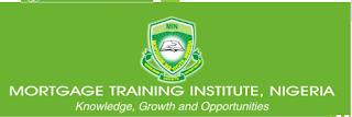 Mortgage Training Institute Nigeria Admission Form 2020/2021