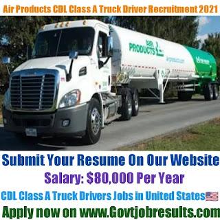 Air Products CDL Class A Truck Driver Recruitment 2021-22